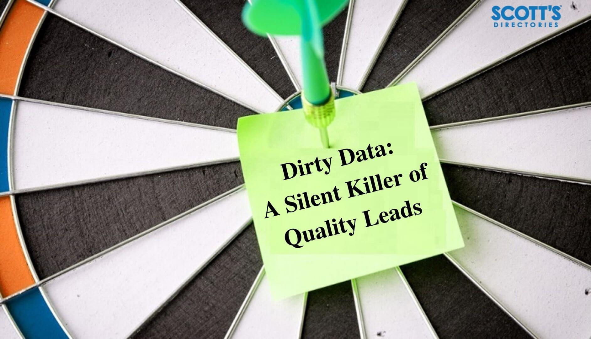 Dirty data - A silent killer of quality leads
